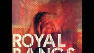 Royal Bangs - New Scissors