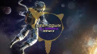 Deep Down (Dynamix) - Dj Shaded Remix