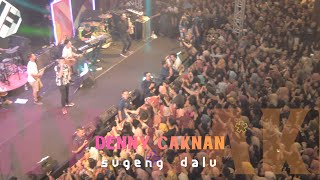 DENNY CAKNAN - Sugeng dalu, live at SCH