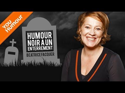 BEATRICE FACQUER - Humour noir à l'enterrement