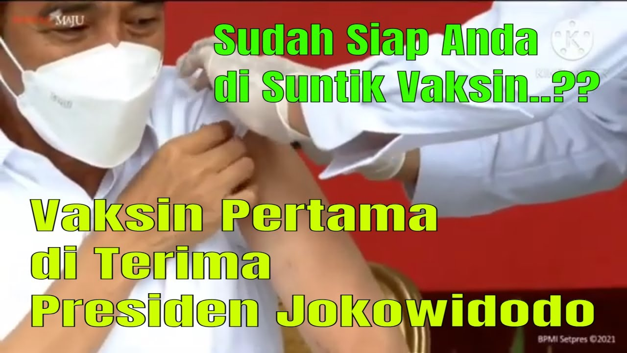 vaksin pertama presiden Jokowidodo di Indonesia