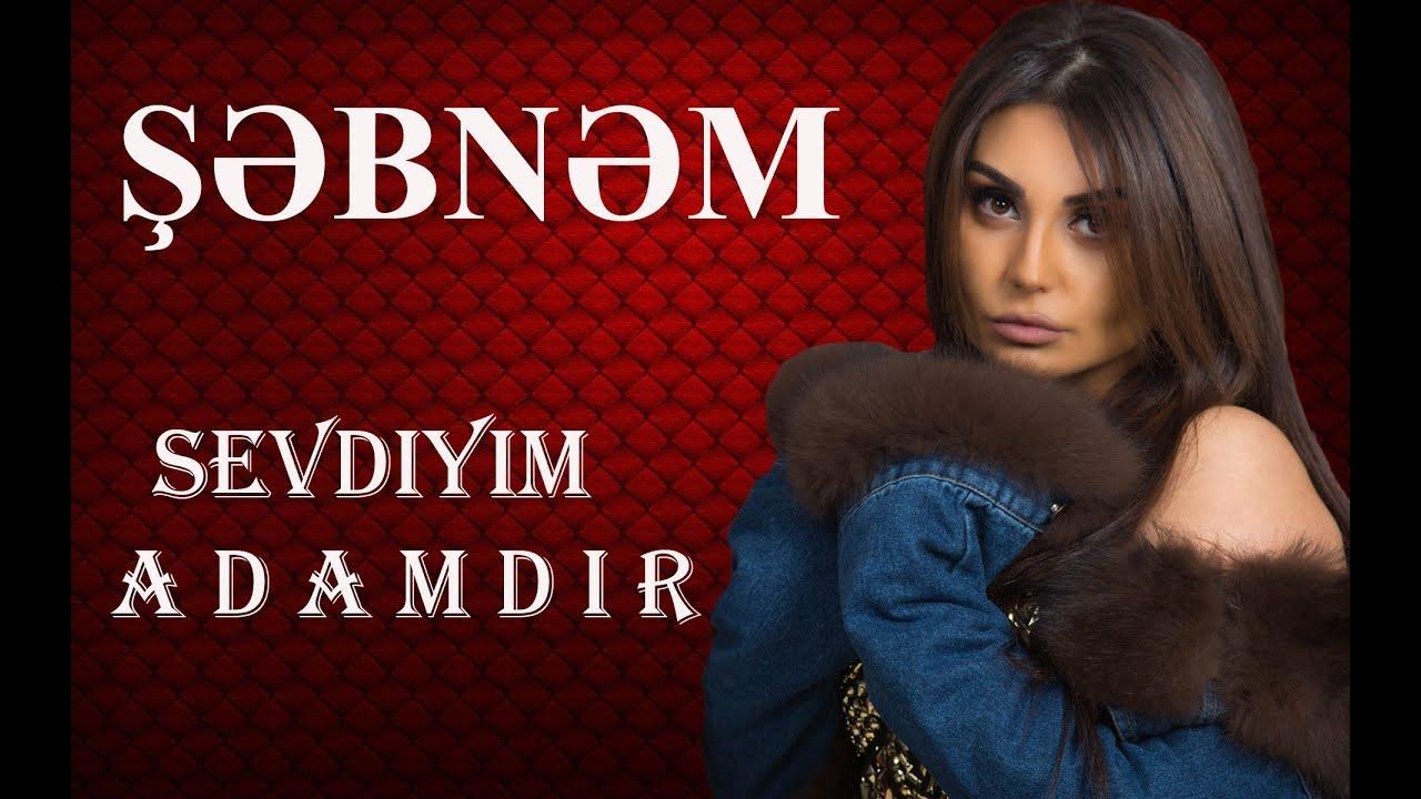 Şəbnəm Tovuzlu - Səvdiyim Adamdır (Official Video)
