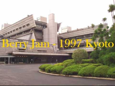 Berry Jam - 1997 Kyoto