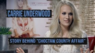 "Carrie Underwood Explains Why She Ignored ""Choctaw County Affair"" at First"