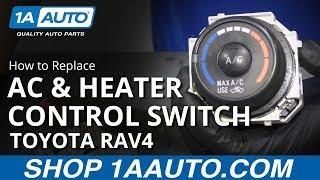 05-16 Toyota RAV4 AC Isıtıcı Kontrolü Değiştirme Anahtarı