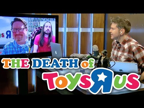"""The Death of Toys """"R"""" Us - Electric Playground Live Chat"""