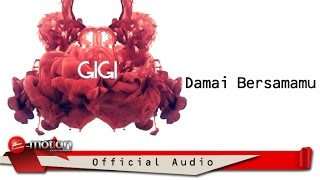 Download Mp3 Gigi - Damai Bersamamu