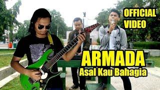 ARMADA -Asal kau bahagia Official video (cover) feat vanilla_id band
