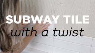 Subway Tile with a twist