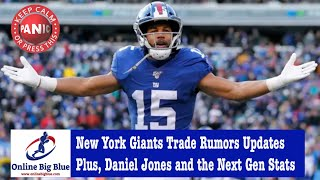 New York Giants Trade Rumors Updates Plus, NY Giants Daniel Jones and the Next Gen Stats