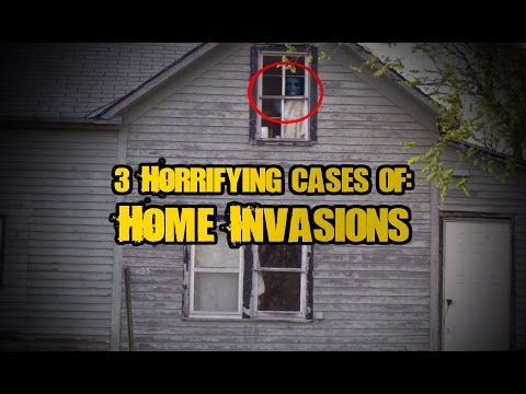 3 Horrifying Real Cases of Home Invasions
