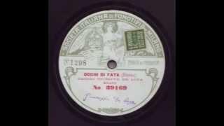 Giuseppe De Luca (1876-1950) Occhi di fata (Denza) Fonotipia 39169 Xph228