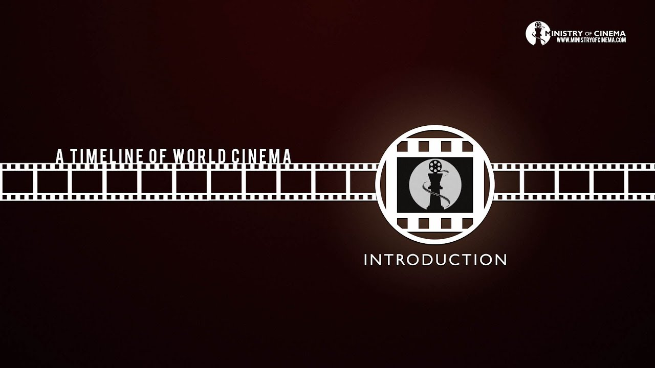 Film History: Introduction to World Cinema - Timeline of Cinema Ep ...