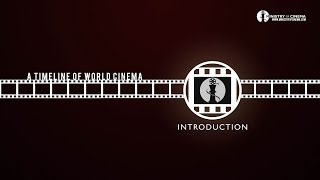 Film History: Introduction to World Cinema - Timeline of Cinema Ep. 0