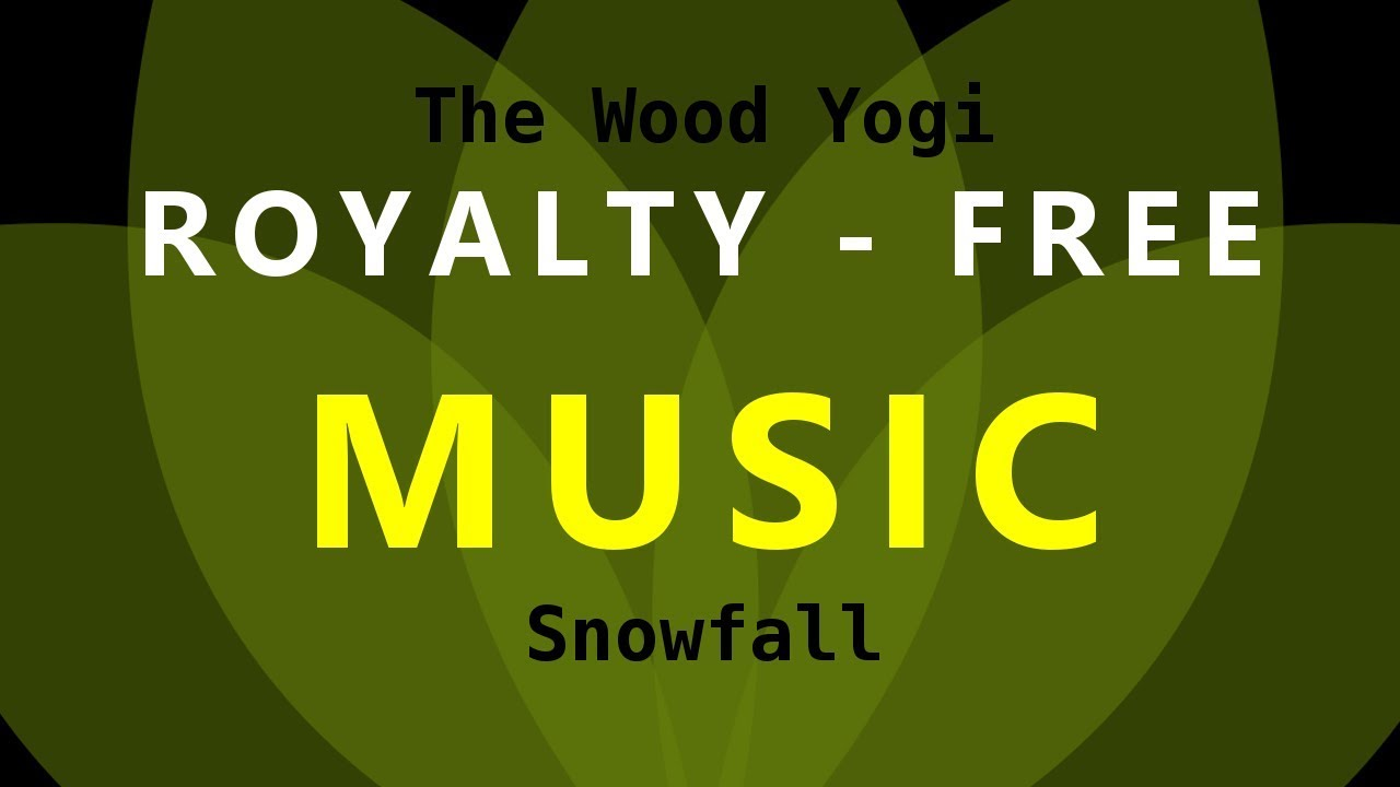 Snowfall Royalty Free Music For Use In Youtube Videos No Copyright Music Youtube