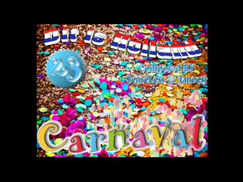 Dit is Holland Carnaval Editie 2017