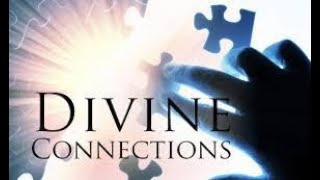 Divine Connections
