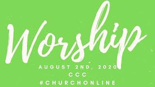 August 2, 2020 Worship
