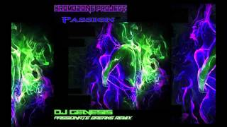 KromOzone Project - Passion (dj genesis passionate breaks remix)