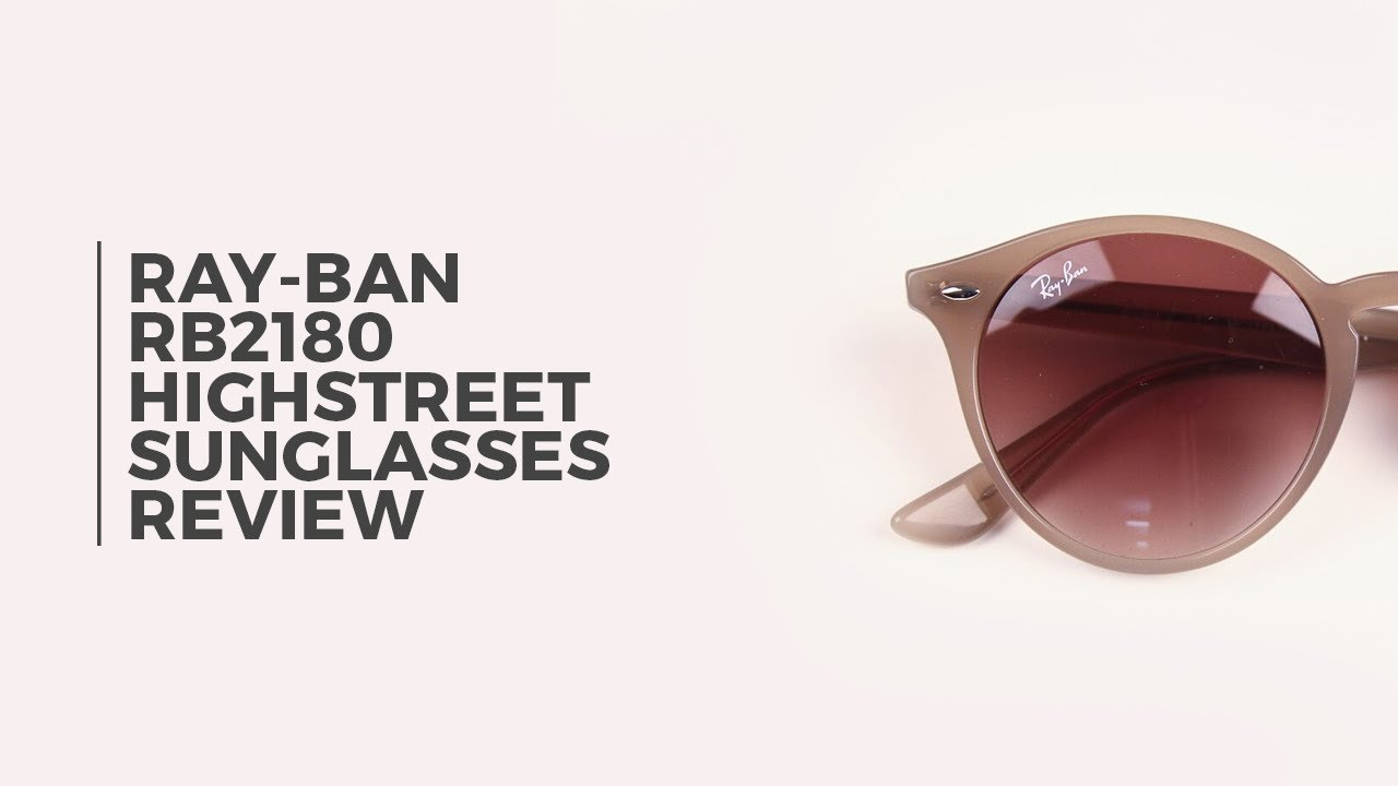 5e8da32cce Ray Ban RB2180 Highstreet Sunglasses Review