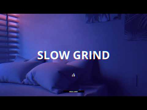 "(FREE) R&B x Trapsoul Type Beat – ""SLOW GRIND"" | Prod. Chris"