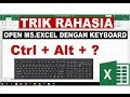 Cara Cepat Membuka Microsoft Excel dengan Keyboard   Trik Rahasia