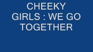 Watch Cheeky Girls We Go Together video