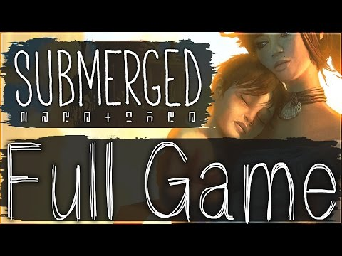 Submerged Full Game Walkthrough No Commentary Gameplay