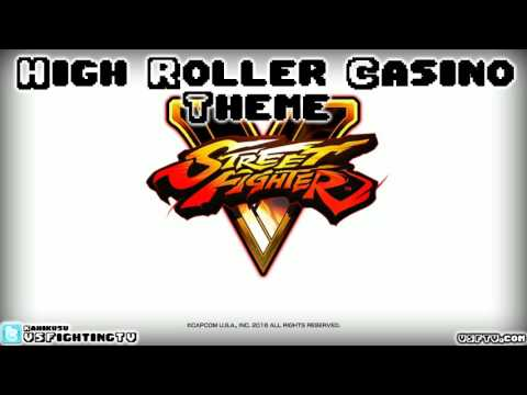 STREET FIGHTER V : High Roller Casino Theme (long version)