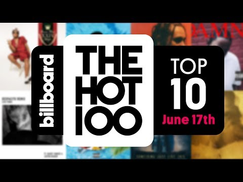 Early Release! Billboard Hot 100 Top 10 June 17th 2017 Countdown | Official