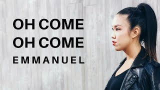 Oh Come Oh Come Emmanuel - Lyric Video