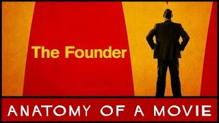 The Founder Review   Anatomy Of A Movie