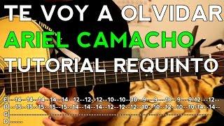Te Voy a Olvidar - Ariel Camacho - Tutorial - REQUINTO - Como tocar en Guitarra