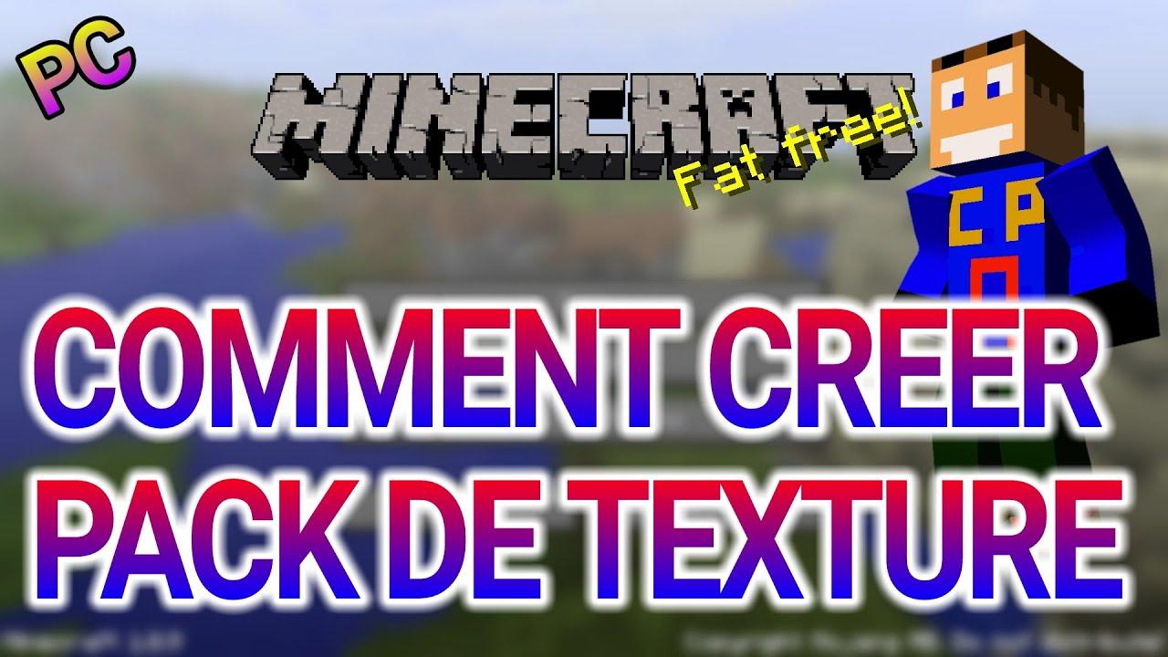 TuToCOMMENT CREER SON PACK DE TEXTURE MINECRAFT PC de A a Z - YouTube