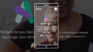 Digital disruption: Doing Banking Differently at Atom