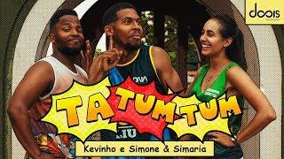 Kevinho e Simone & Simaria - TA TUM TUM (Coreografia Gabriel Bezerra)