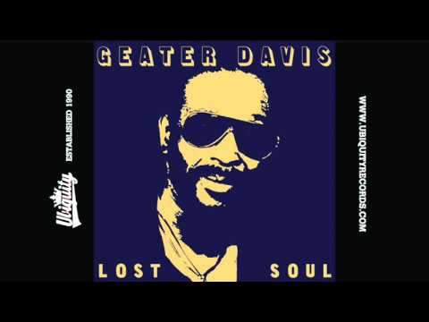 Geater Davis: For Your Precious Love