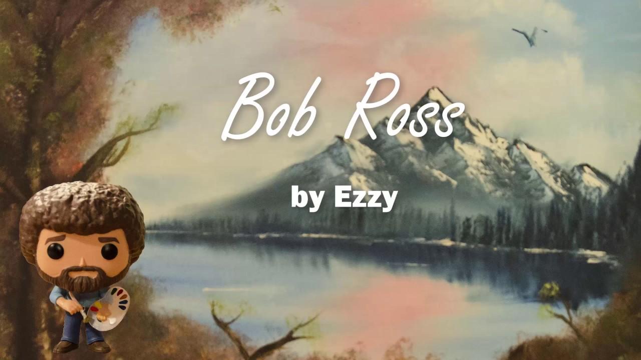 Bob Ross (Official Lyric Video) #1