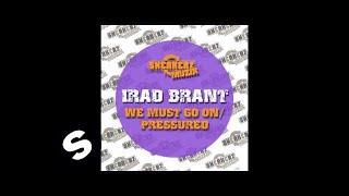 Irad Brant - We Must Go On (Original Mix)