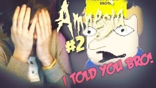 I TOLD YOU ABOUT THE STAIRS BRO! - Amnesia: Custom Story - Part 2 - Tricky Minds