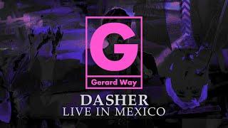 Gerard Way - Dasher (Live in Mexico) (Audio)