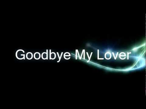 James Blunt - Goodbye My Lover (magyar szöveg)