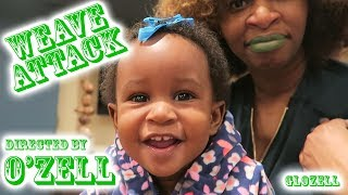 """Weave Attack"" directed by O'Zell - GloZell"