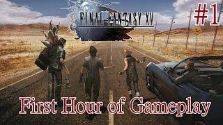 "Final Fantasy XV - PS4 Walkthrough Part 1: ""First Hour of Gameplay"" [English, Full 1080p HD]"