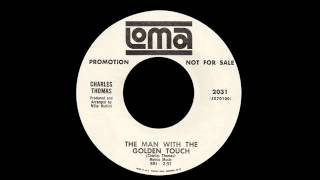 Charles Thomas - The Man With The Golden Touch