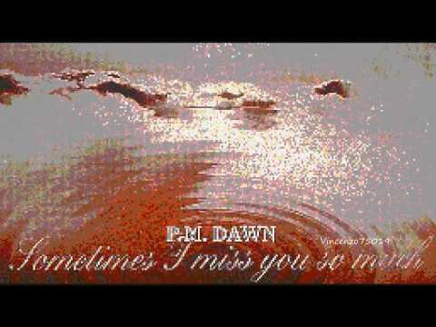PM DAWN - Sometimes I Miss You So Much (K-Klass Remix) 1996