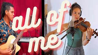 All of Me - John Legend - Violin and Guitar cover