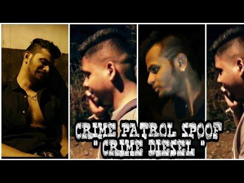CRIME PATROL   SPOOF   CRIME DIESEL   FUNNY VIDEOS   SAAVDHAN INDIA   AYUSH POOJARI   ROASTER  