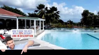 La Toubana Hotel & Spa, Saint- Anne, Guadeloupe, HD Review