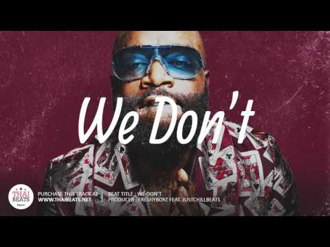 We Don't - Trap Instrumental 2018 (Rick Ross x Gucci Mane Type Beat)